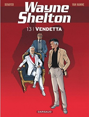 "Afficher ""Wayne Shelton. n° 13 Vendetta"""
