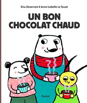 "Afficher ""Un bon chocolat chaud"""