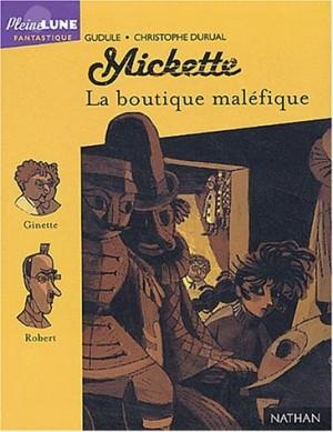 """Afficher """"Mickette La boutique maléfique"""""""