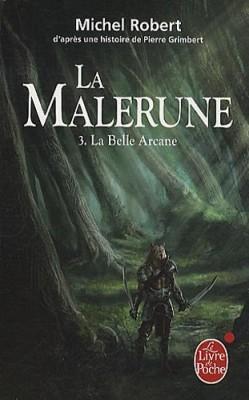 "Afficher ""La Malerune n° 3 La Belle Arcane"""
