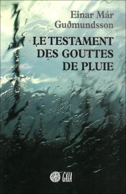 """Afficher """"Le Testament des gouttes de pluie"""""""