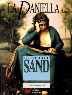 """Afficher """"Les oeuvres de George Sand / publ. sous la dir. de Jean Courrier. n° 24 La Daniella, T. 01"""""""
