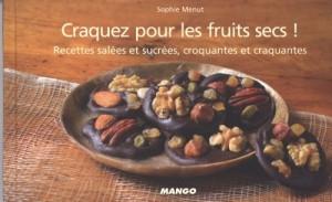 """Afficher """"Craquez pour les fruits secs !"""""""