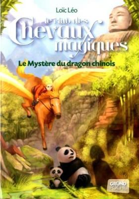 """Afficher """"Le club des chevaux magiques n° 5 Le mystère du dragon chinois"""""""