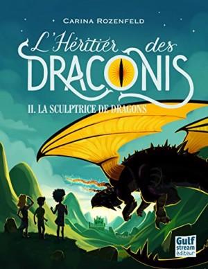"""Afficher """"Héritier des Draconis (L') n° 2 Sculptrice de dragons (La)"""""""