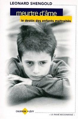 """Afficher """"Meurtre d'âme, le destin des enfants maltraités"""""""