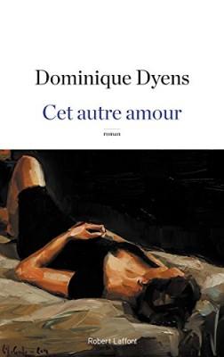 vignette de 'Cet autre amour (Dominique Dyens)'