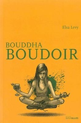 vignette de 'Bouddha boudoir (Elsa Levy)'