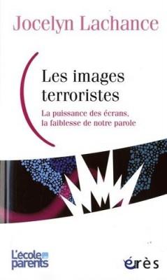 """Afficher """"Les images terroristes"""""""
