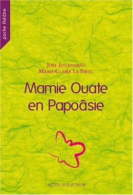 """Afficher """"Mamie Ouate en Papoâsie"""""""