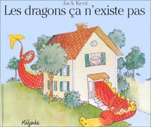 """Afficher """"Les dragons, ça n'existe pas"""""""