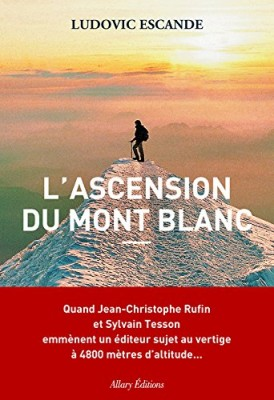 vignette de 'L'ascension du mont Blanc (Ludovic Escande)'