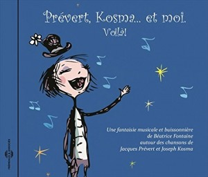 """Afficher """"Prévert, Kosma... et moi. Voilà !"""""""