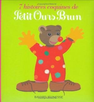 """Afficher """"7 histoires coquines de Petit ours brun"""""""