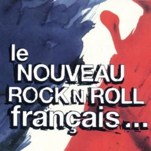 """Afficher """"Le Nouveau rock'n'roll français ..."""""""