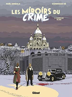 """Afficher """"Les miroirs du crime n° 2 Carnage blues"""""""