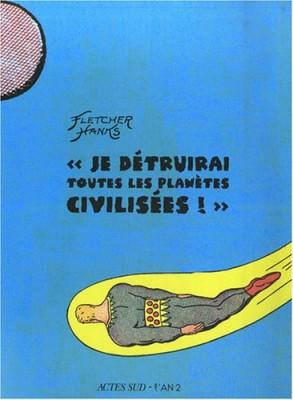 vignette de 'Je détruirai toutes les planètes civilisées ! (Fletcher Hanks)'