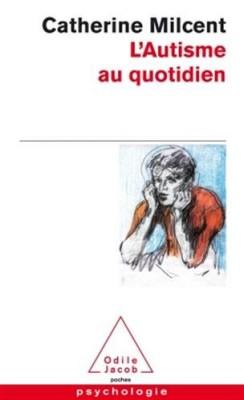 """Afficher """"autisme au quotidien (L')"""""""