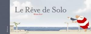 """Afficher """"Le rêve de Solo"""""""