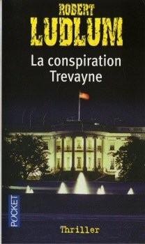 "Afficher ""Editions Robert Laffond La conspiration Trevayne"""