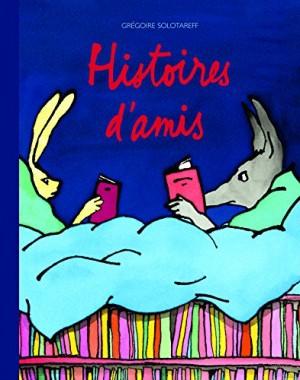 """Afficher """"Histoires d'amis"""""""