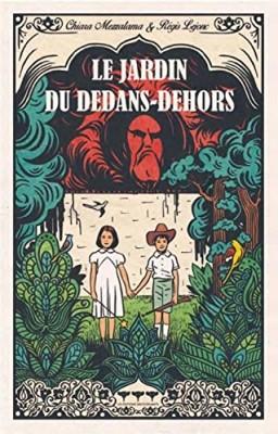 vignette de 'Le Jardin du dedans-dehors (Chiara Mezzalama)'