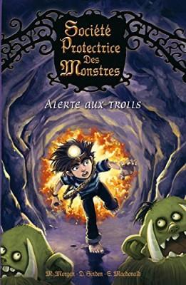 """Afficher """"Société protectrice des monstres n° 3 Alerte aux trolls"""""""