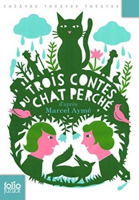 """Afficher """"Trois contes du chat perché"""""""