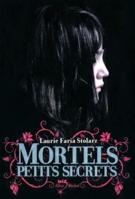 "Afficher ""Mortels petits secrets"""