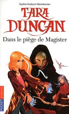 "Afficher ""Tara Duncan n° VI Dans le piège de Magister"""
