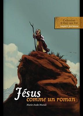 """Afficher """"Jésus comme un roman"""""""