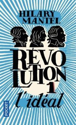 vignette de 'Révolution n° 1<br />L'idéal (Hilary Mantel)'