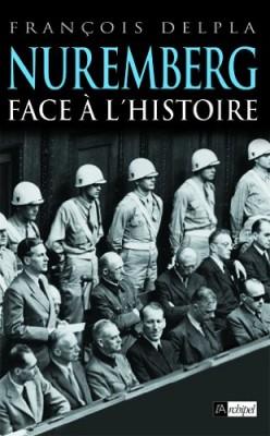 """Afficher """"Nuremberg face à l'histoire"""""""