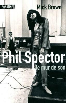 """Afficher """"Phil Spector, le mur de son"""""""