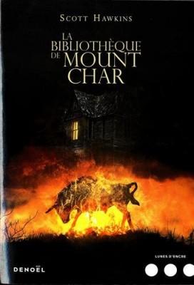 vignette de 'La bibliothèque de Mount Char (Scott Hawkins)'
