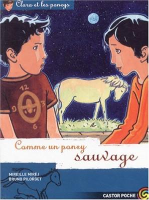 """Afficher """"Clara et les poneys n° 9 Comme un poney sauvage"""""""