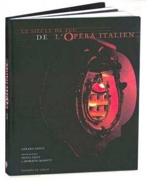 """Afficher """"Le Siècle de feu de l'opéra italien"""""""