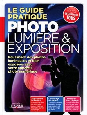 """Afficher """"guide pratique photo lumière et exposition (Le)"""""""