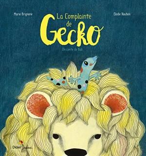 """Afficher """"La Complainte de Gecko"""""""