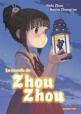 "Afficher ""Le monde de Zhou Zhou"""