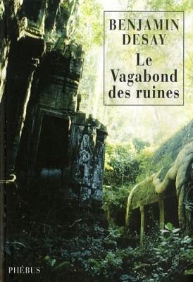 """Afficher """"Le vagabond des ruines"""""""
