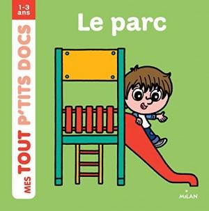 """Afficher """"Mes tout p'tits docsLe parc"""""""