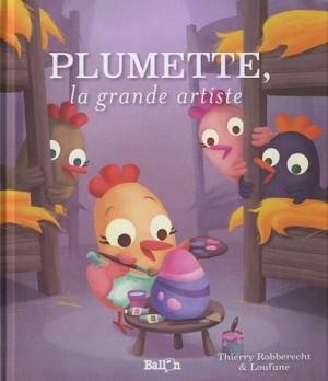 vignette de 'Plumette, la grande artiste (Thierry Robberecht)'