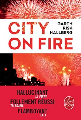 vignette de 'City on fire (Garth Risk Hallberg)'