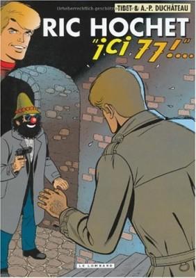 "Afficher ""Ric Hochet n° 77 Ici, 77 !"""