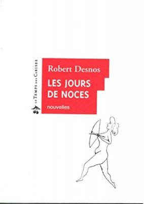 """Afficher """"Les jours de noces"""""""