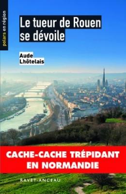 """Afficher """"Le tueur de Rouen se dévoile"""""""
