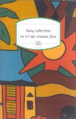 """Afficher """"Le Cri des oiseaux fous"""""""