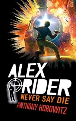 """Afficher """"Alex Rider n° 11 Never say die"""""""