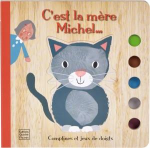 """Afficher """"Comptines et jeux de doigts C'est la mère Michel"""""""